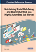 Maintaining Social Well-Being and Meaningful Work in a Highly Automated Job Market