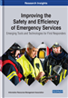 Improving the Safety and Efficiency of Emergency Services: Emerging Tools and Technologies for First Responders
