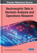 Neutrosophic Sets in Decision Analysis and Operations Research