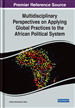 Multidisciplinary Perspectives on Applying Global Practices to the African Political System
