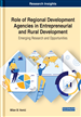 Role of Regional Development Agencies in Entrepreneurial and Rural Development: Emerging Research and Opportunities