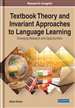 Textbook Theory and Invariant Approaches to Language Learning: Emerging Research and Opportunities
