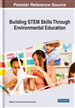 Building STEM Skills Through Environmental Education