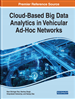 Cloud-Based Big Data Analytics in Vehicular Ad-Hoc Networks