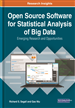 Open Source Software for Statistical Analysis of Big Data: Emerging Research and Opportunities