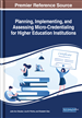Planning, Implementing, and Assessing Micro-Credentialing for Higher Education Institutions