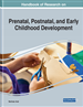 Handbook of Research on Prenatal, Postnatal, and...