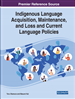 Indigenous Language Acquisition, Maintenance, and Loss and Current Language Policies
