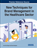 New Techniques for Brand Management in the Healthcare Sector