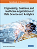 Handbook of Research on Engineering, Business, and Healthcare Applications of Data Science and Analytics