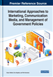 International Approaches to Marketing, Communication Media, and Management of Government Policies