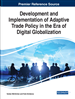 Development and Implementation of Adaptive Trade Policy in the Era of Digital Globalization