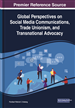 Global Perspectives on Social Media Communications, Trade Unionism, and Transnational Advocacy