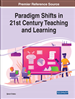 Handbook of Research on Paradigm Shifts in 21st Century Teaching and Learning