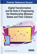 Digital Transformation and Its Role in Progressing the Relationship Between States and Their Citizens
