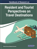 Handbook of Research on Resident and Tourist Perspectives on Travel Destinations