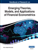 Emerging Theories, Models, and Applications of Financial Econometrics
