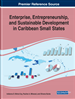 Enterprise, Entrepreneurship, and Sustainable Development in Caribbean Small States