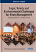 Legal, Safety, and Environmental Challenges for Event Management: Emerging Research and Opportunities