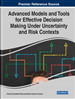 Advanced Models and Tools for Effective Decision Making Under Uncertainty and Risk Contexts