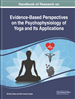 Handbook of Research on Evidence-Based Perspectives on the Psychophysiology of Yoga and Its Applications