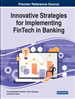 Innovative Strategies for Implementing FinTech in Banking