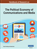 Handbook of Research on the Political Economy of Communications and Media