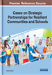 Cases on Strategic Partnerships for Resilient Communities and Schools