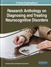 Research Anthology on Diagnosing and Treating Neurocognitive Disorders