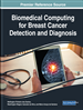 Biomedical Computing for Breast Cancer Detection and Diagnosis