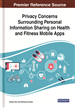 Privacy Concerns Surrounding Personal Information Sharing on Health and Fitness Mobile Apps