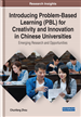 Introducing Problem-Based Learning (PBL) for Creativity and Innovation in Chinese Universities