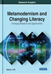 Metamodernism and Changing Literacy