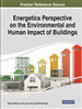 Energetics Perspective on the Environmental and Human Impact of Buildings