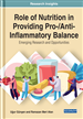 Role of Nutrition in Providing Pro-/Anti-Inflammatory Balance: Emerging Research and Opportunities