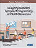 Designing Culturally Competent Programming for PK-20 Classrooms