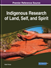 Indigenous Research of Land, Self, and Spirit