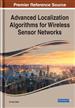 Advanced Localization Algorithms for Wireless Sensor Networks