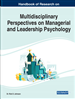Handbook of Research on Multidisciplinary Perspectives on Managerial and Leadership Psychology