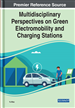 Multidisciplinary Perspectives on Green Electromobility and Charging Stations