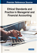 Ethical Standards and Practice in Managerial and Financial Accounting