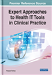 Expert Approaches to Health IT Tools in Clinical Practice