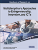 Handbook of Research on Multidisciplinary Approaches to Entrepreneurship, Innovation, and ICTs