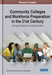 Community Colleges and Workforce Preparation in the 21st Century