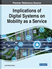 Implications of Digital Systems on Mobility as a Service