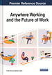Anywhere Working and the Future of Work