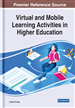 Virtual and Mobile Learning Activities in Higher Education