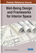 Well-Being Design and Frameworks for Interior Space
