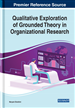 Qualitative Exploration of Grounded Theory in Organizational Research
