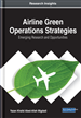 Airline Green Operations Strategies: Emerging Research and Opportunities